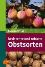 Ruess, Franz Taschenatlas resistente und robuste Obstsorten