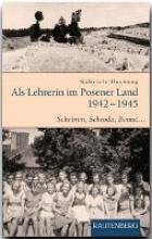 Hornung, Gabriele Als Lehrerin im Posener Land 1942-1945