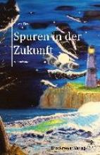 Tietze, Oliver Spuren in der Zukunft