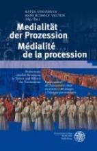 Prozession und Medien/La procession et les media