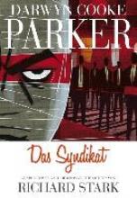 Cooke, Darwyn Parker: Das Syndikat