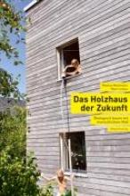 Lettau, Marc Das Holzhaus der Zukunft
