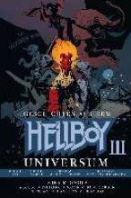 Mignola, Mike Geschichten aus dem Hellboy-Universum 3