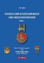 Bartel, Frank Katalog der Auszeichnungen und Abzeichen der DDR, Band 1