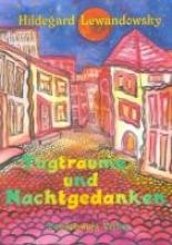 Lewandowsky, Hildegard Tagtrume und Nachtgedanken