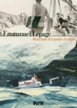 Lepage, Emmanuel Reise zum Kerguelen-Archipel