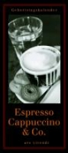 Anzenberger, Toni Geburtstagskalender Espresso, Cappuccino & Co. (immerwhrend)