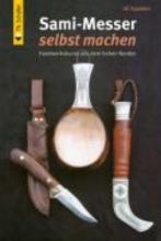 Avander, Ulf Sami-Messer selbst machen