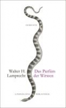Lamprecht, Walter H. Das Parfüm der Witwen