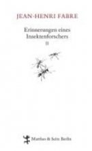Fabre, Jean-Henri Erinnerungen eines Insektenforschers 02