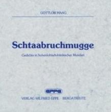 Haag, Gottlob Schtaabruchmugge