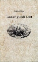Haag, Gottlob Lauter guedi Laiit