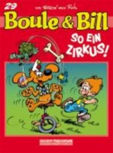 Roba, Jean Boule und Bill 29: So ein Zirkus!