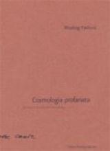 Pavlovic, Miodrag Cosmologia profanata