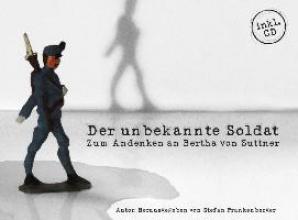 Suttner, Bertha von Der unbekannte Soldat