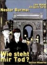 Tardi, Jacques Nestor Burma: Wie steht mir Tod