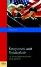 Halvorsen, Gail S. Kaugummi und Schokolade