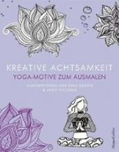 Kreative Achtsamkeit - Yoga-Motive zum Ausmalen