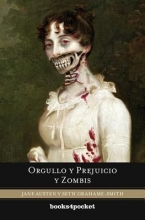Austen, Jane,   Grahame-Smith, Seth Orgullo y prejuicio y zombis Pride and Prejudice and Zombies