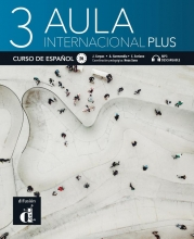 , Aula internacional Plus 3 - Libro del alumno
