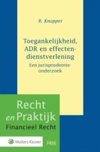 R. Knopper , Toegankelijkheid, ADR en effectendienstverlening