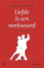 Alfons Vansteenwegen , Liefde is een werkwoord