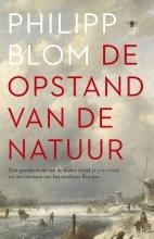 Philipp  Blom De opstand van de natuur