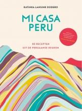 Katinka Lansink Dodero , Mi casa Peru