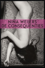 Weijers, Nina De consequenties