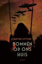 Martine Letterie , Bommen op ons huis [POD]
