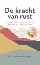 Mirjam van der Vegt , De kracht van rust