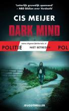 Cis Meijer , Dark mind
