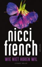 Nicci French , Wie niet horen wil