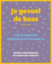 Christine Padesky Dennis Greenberger, Je gevoel de baas