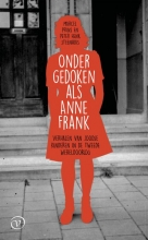 Peter Henk Steenhuis Marcel Prins, Ondergedoken als Anne Frank