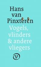Hans van Pinxteren , Vogels, vlinders en andere vliegers