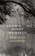 Hanny Michaelis , Oorlogsdagboek 1940-1945
