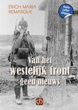 Erich Maria  Remarque Van het westelijk front geen nieuws - grote letter uitgave