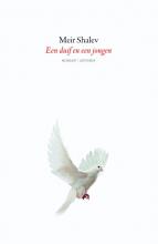 Meir  Shalev Een duif en een jongen (POD)