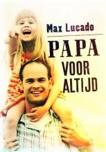 Max Lucado , Papa voor altijd