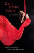 Jen  Bricker, Sheryl  Berk Dans zonder benen