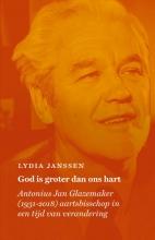 Lydia Janssen , God is groter dan ons hart