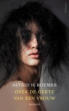 Astrid H. Roemer , Over de gekte van een vrouw