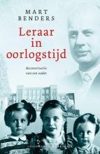 Mart  Benders Leraar in oorlogstijd