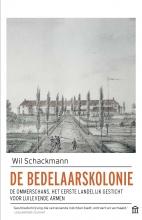 Wil  Schackmann De bedelaarskolonie