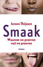 Jeroen Thijssen , Smaak