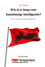 Jim Stolze , Wie is er bang voor kunstmatige intelligentie?