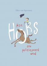 Elisa van Spronsen , Hoe Hors een politiepaard werd