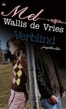 Mel Wallis de Vries , Verblind