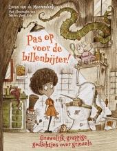 Lucas van de Meerendonk , Pas op voor de billenbijter!